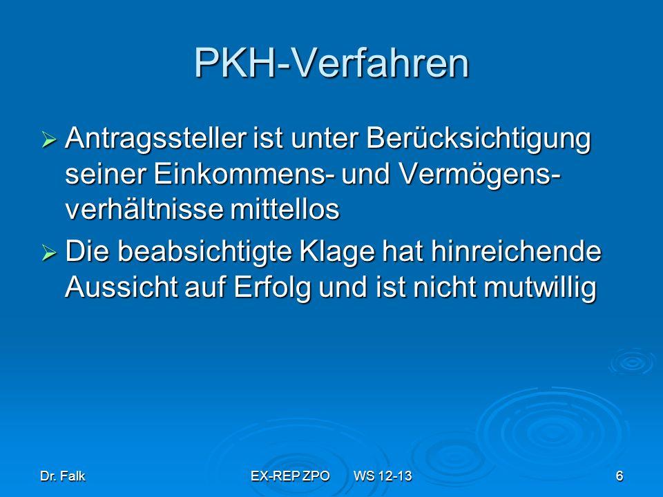 Dr.FalkEX-REP ZPO WS 12-1317 Zulässigkeit der Klage (2.3) 2.3 Streitgegenstands- bezog.