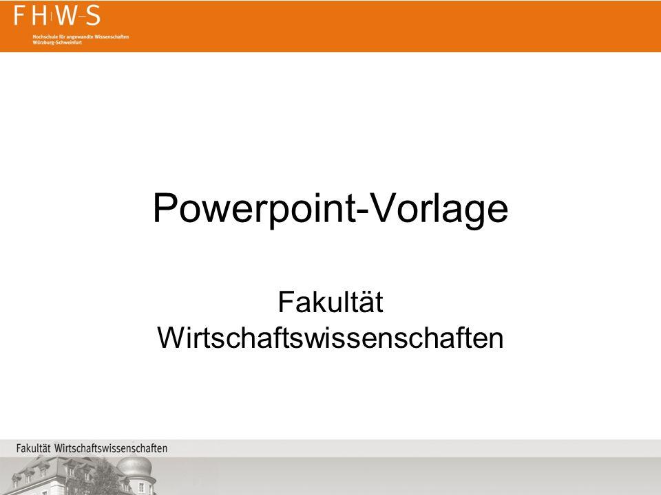 Powerpoint-Vorlage Fakultät Wirtschaftswissenschaften