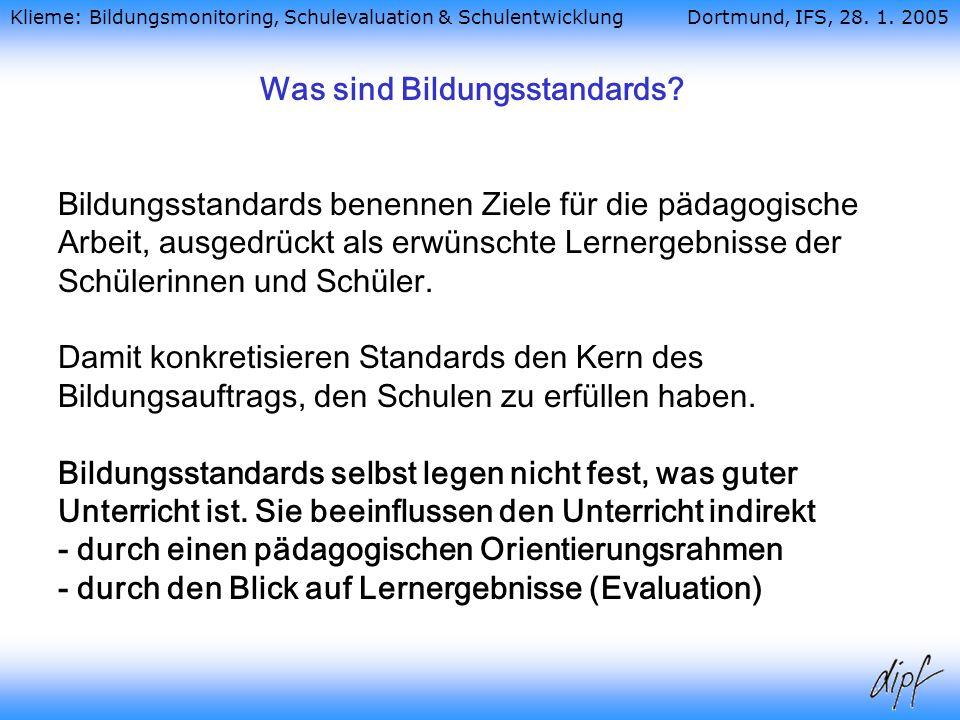 Klieme: Bildungsmonitoring, Schulevaluation & Schulentwicklung Dortmund, IFS, 28.