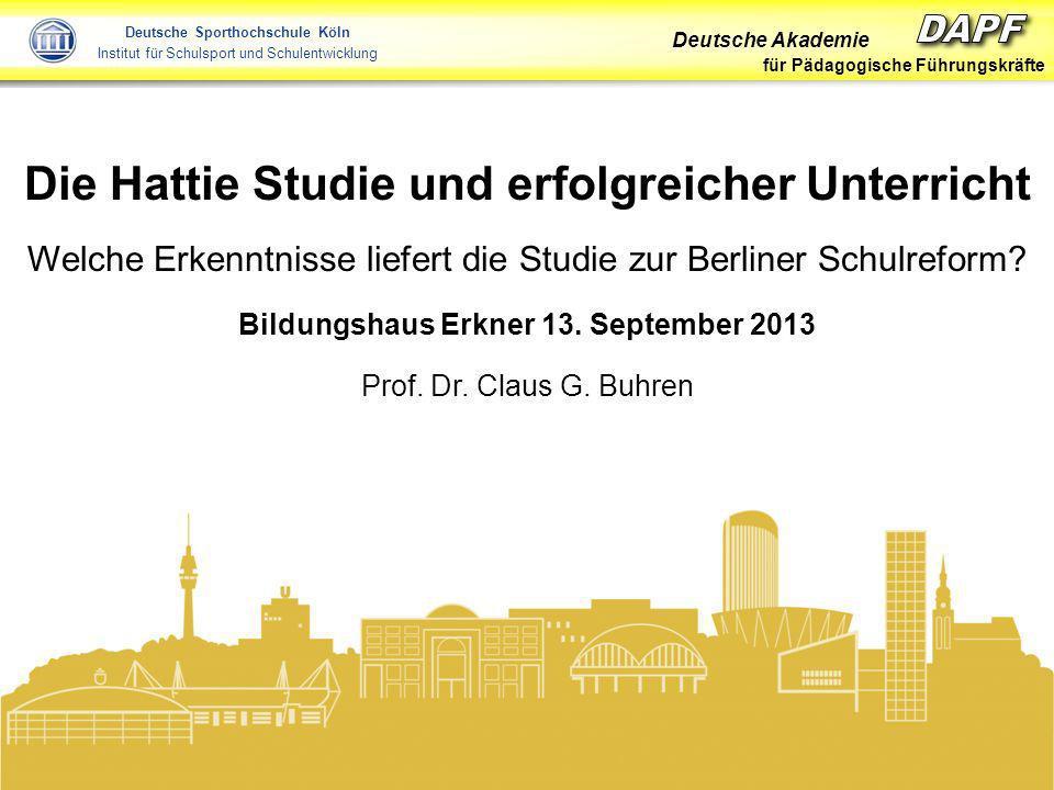 Deutsche Akademie für Pädagogische Führungskräfte Folie 1 Buhren 2013 Deutsche Sporthochschule Köln Institut für Schulsport und Schulentwicklung Die H