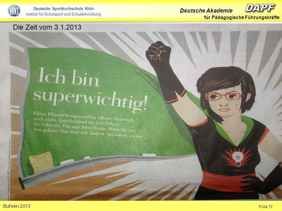 Deutsche Akademie für Pädagogische Führungskräfte Folie 17 Buhren 2013 Deutsche Sporthochschule Köln Institut für Schulsport und Schulentwicklung Die