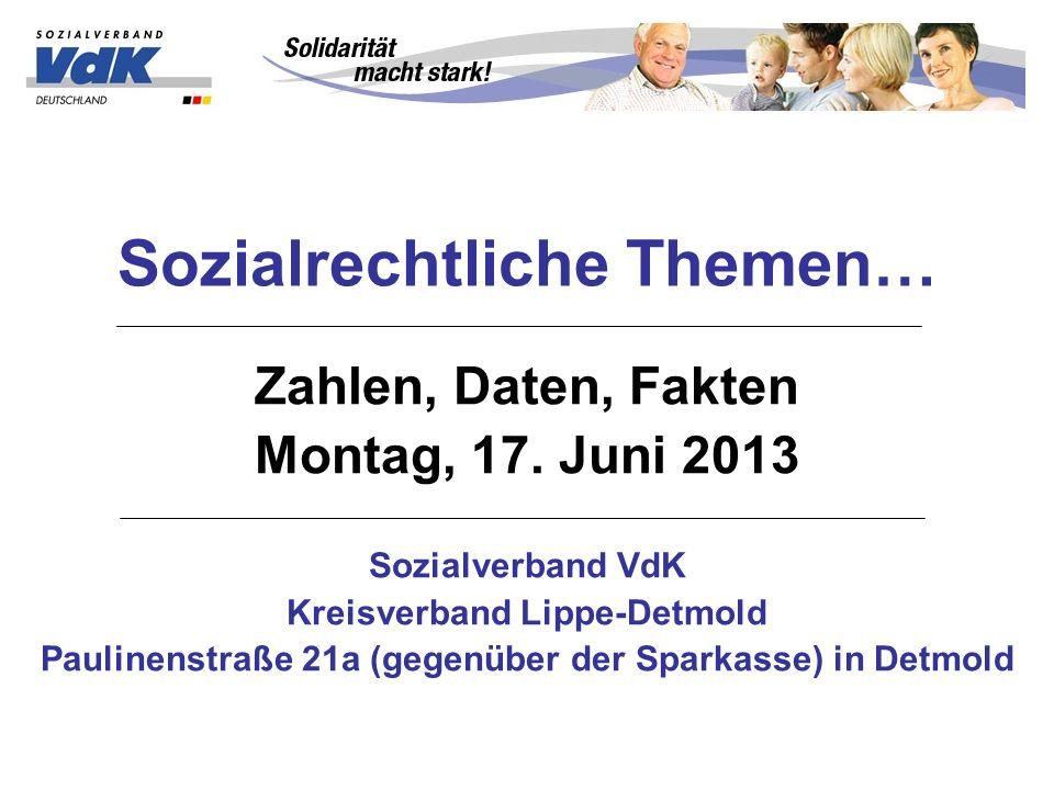 Sozialrechtliche Themen… Zahlen, Daten, Fakten Montag, 17.