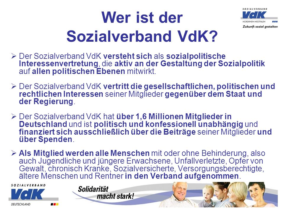 Der Sozialverband VdK versteht sich als sozialpolitische Interessenvertretung, die aktiv an der Gestaltung der Sozialpolitik auf allen politischen Ebenen mitwirkt.
