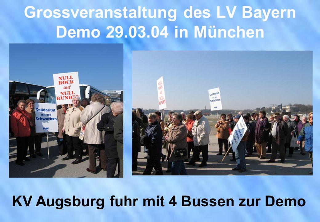 Grossveranstaltung des LV Bayern Demo 29.03.04 in München KV Augsburg fuhr mit 4 Bussen zur Demo