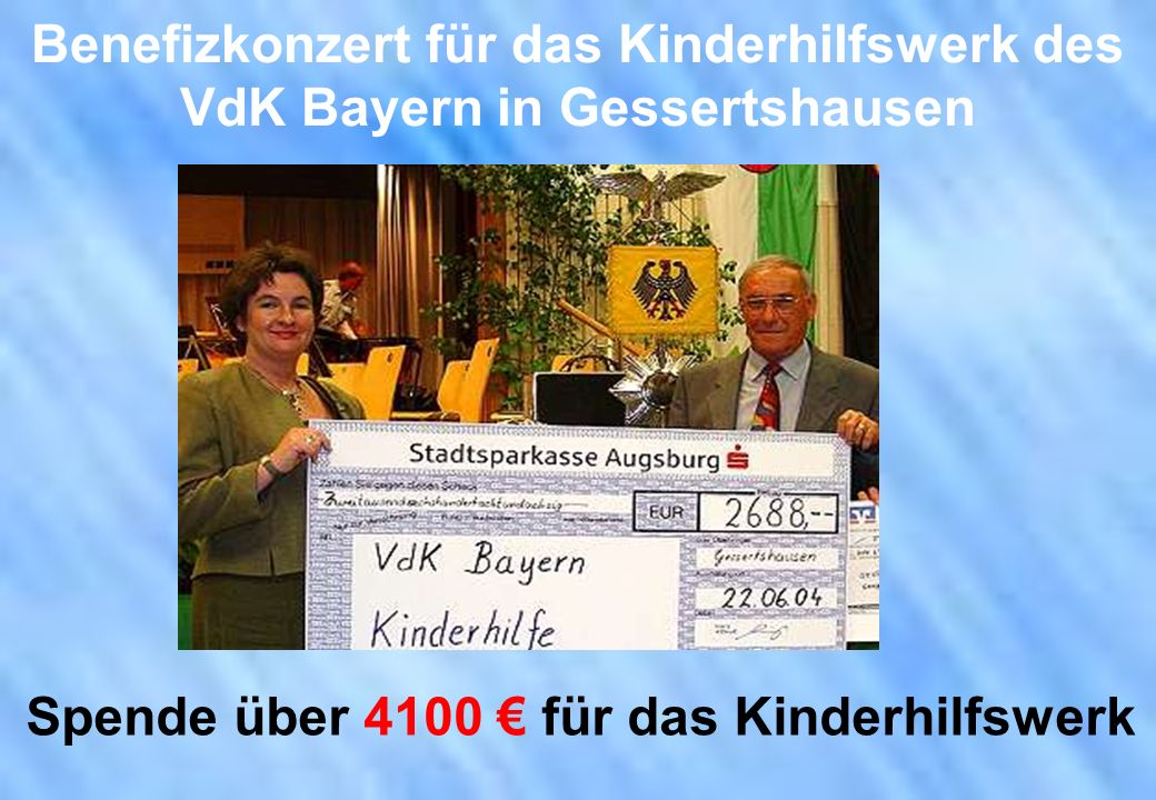 Benefizkonzert für das Kinderhilfswerk des VdK Bayern in Gessertshausen Spende über 4100 für das Kinderhilfswerk