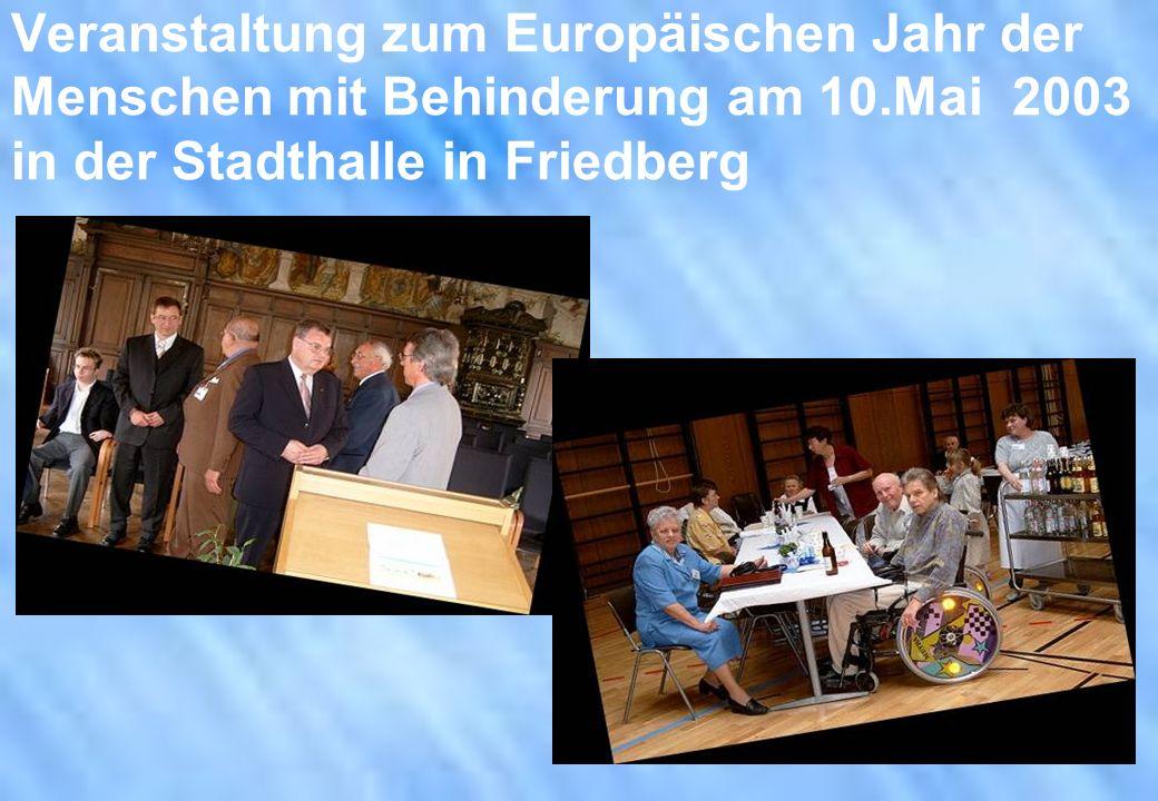 Veranstaltung zum Europäischen Jahr der Menschen mit Behinderung am 10.Mai 2003 in der Stadthalle in Friedberg