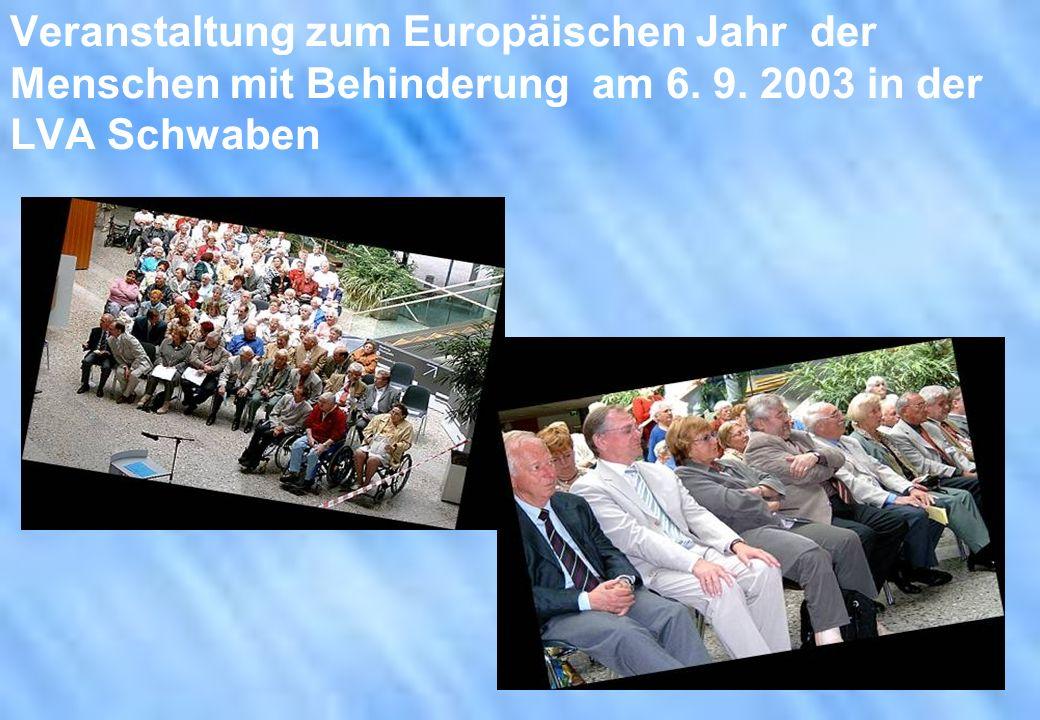 Veranstaltung zum Europäischen Jahr der Menschen mit Behinderung am 6. 9. 2003 in der LVA Schwaben
