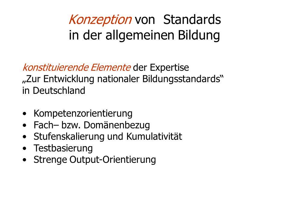 Konzeption der Expertise Bildungsziele Kompetenzen/ Kompetenzmodelle Aufgabenstellungen Agenturen Schülerleistungen Schule Bildungssystem Empirische Validierung Konkretisierung Operationalisierung Entwicklung Aggregation Evaluation Durchführung / Auswertung