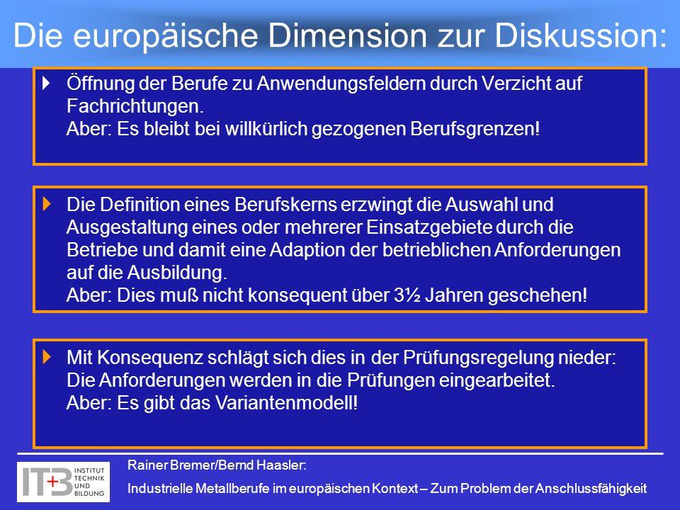 Rainer Bremer/Bernd Haasler: Industrielle Metallberufe im europäischen Kontext – Zum Problem der Anschlussfähigkeit Öffnung der Berufe zu Anwendungsfe