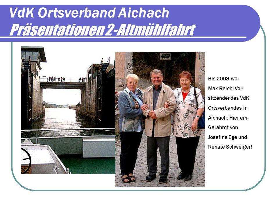 VdK Ortsverband Aichach Präsentationen 1/Veranstaltungen