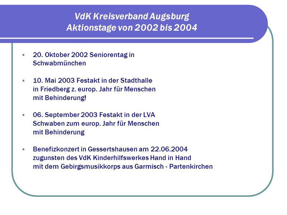 VdK Kreisverband Augsburg Im europäischen Jahr für Menschen mit Behinderung fanden im Kreisverband Augsburg 2 zentrale Veranstaltungen statt.