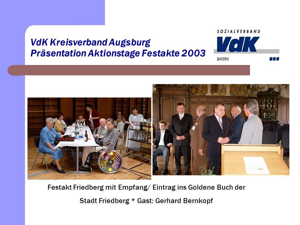 VdK Kreisverband Augsburg Präsentation Aktionstage/Schwabmünchen Das 12.000 Mitglied gefeiert in Schwabmünchen