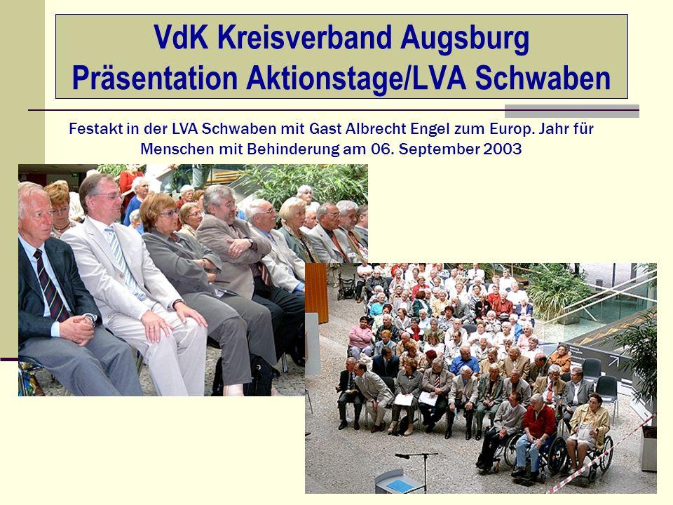 VdK Kreisverband Augsburg Präsentation Aktionstage Festakte 2003 Festakt Friedberg mit Empfang/ Eintrag ins Goldene Buch der Stadt Friedberg * Gast: Gerhard Bernkopf