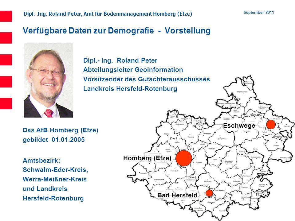 Dipl.-Ing. Roland Peter, Amt für Bodenmanagement Homberg (Efze) 2 September 2011 Dipl.- Ing. Roland Peter Abteilungsleiter Geoinformation Vorsitzender