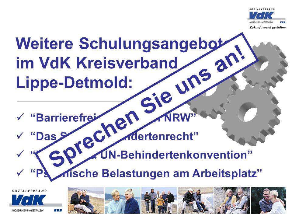 Weitere Schulungsangebote im VdK Kreisverband Lippe-Detmold: Barrierefreies Bauen in NRW Das Schwerbehindertenrecht Inklusion & UN-Behindertenkonventi