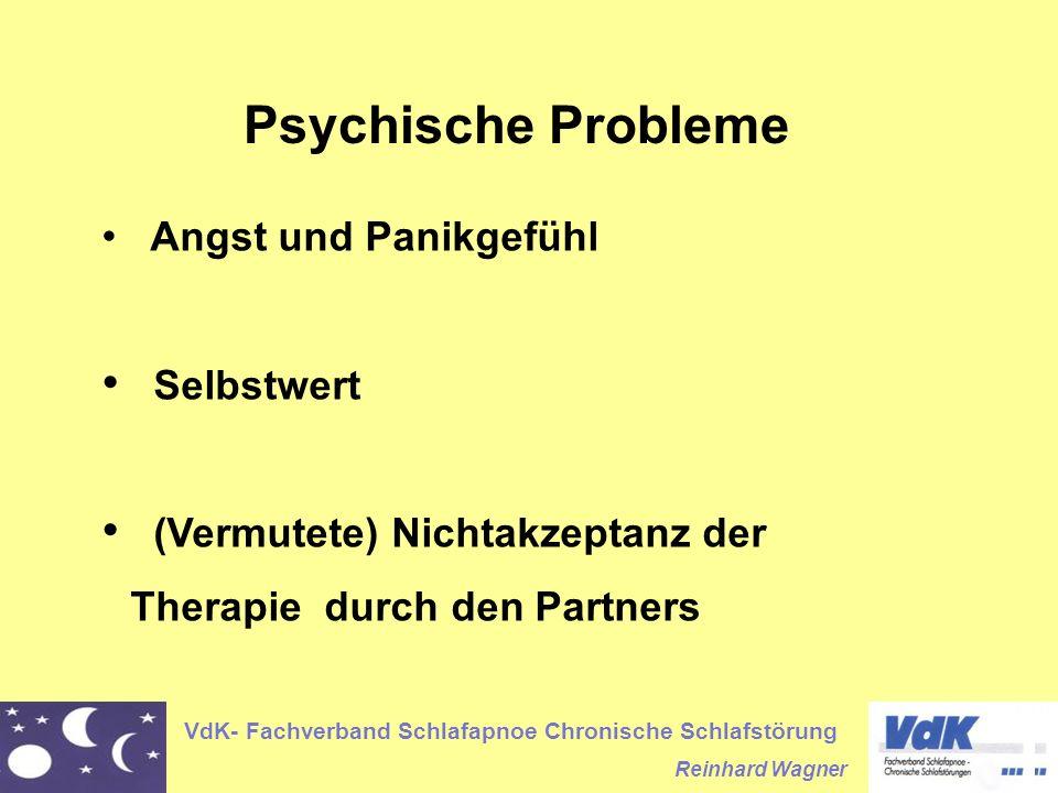 VdK- Fachverband Schlafapnoe Chronische Schlafstörung Reinhard Wagner Psychische Probleme Angst und Panikgefühl Selbstwert (Vermutete) Nichtakzeptanz