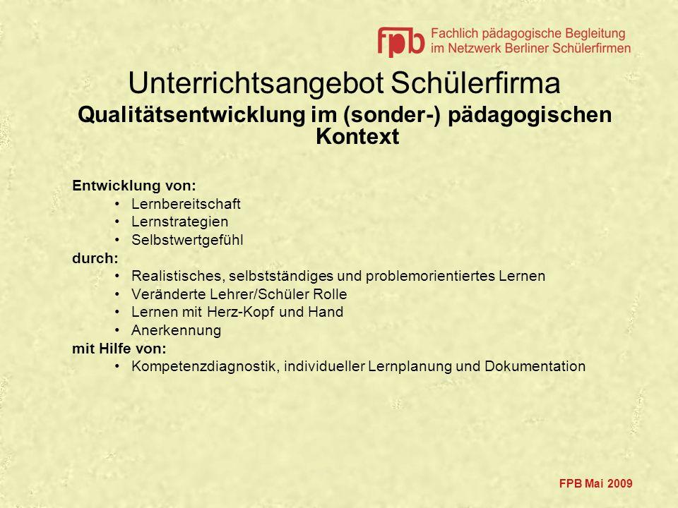 Mai 2009 Betriebliche Strukturen z.B.Satzung … Markt- und Verkaufs- analysen, Werbung z.B.
