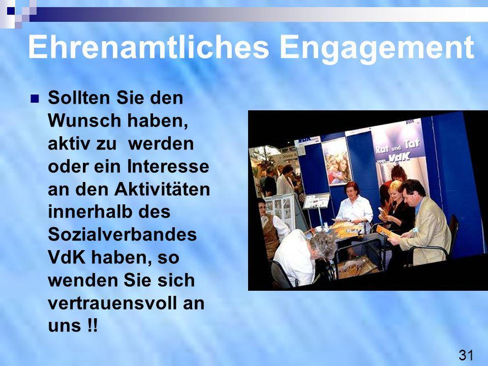 Ehrenamtliches Engagement Sollten Sie den Wunsch haben, aktiv zu werden oder ein Interesse an den Aktivitäten innerhalb des Sozialverbandes VdK haben,