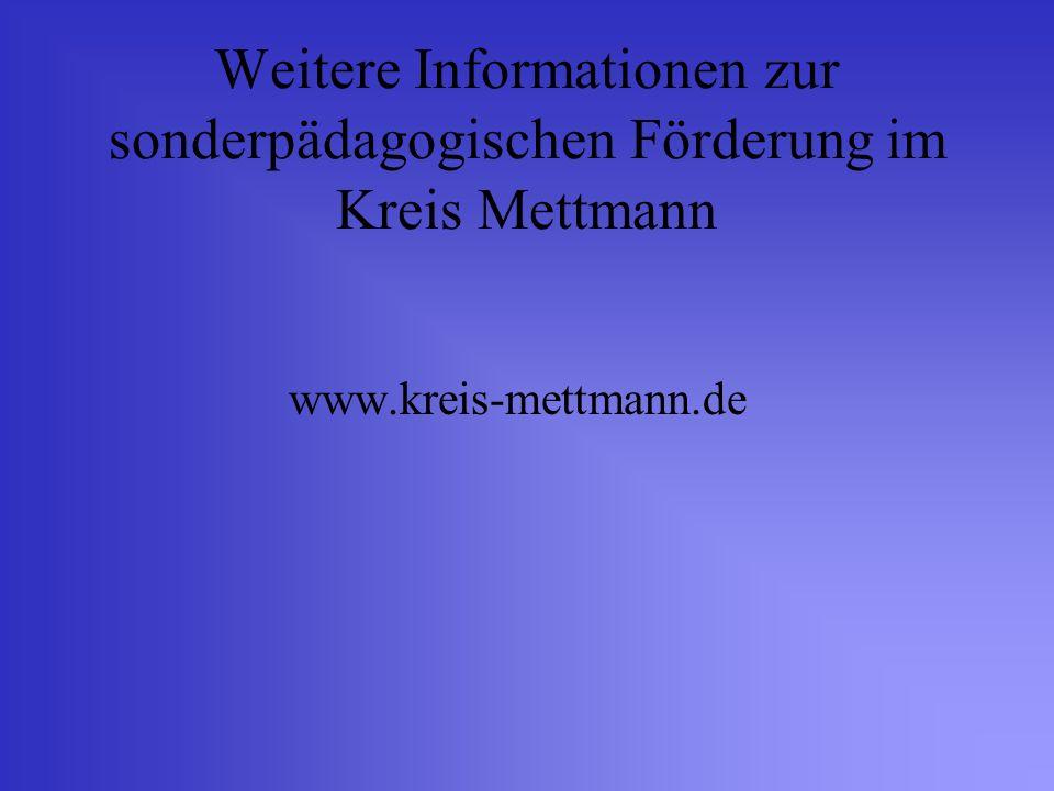 Weitere Informationen zur sonderpädagogischen Förderung im Kreis Mettmann www.kreis-mettmann.de
