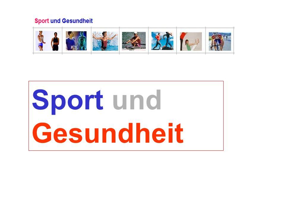 Sport und Gesundheit