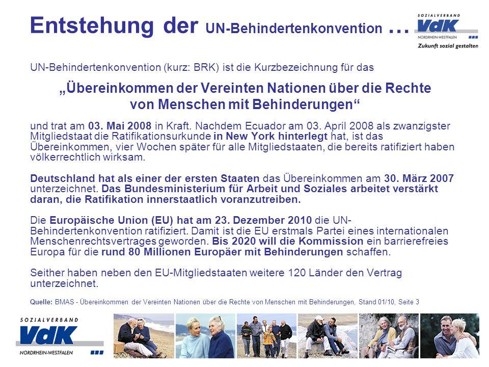 UN-Behindertenkonvention (kurz: BRK) ist die Kurzbezeichnung für das Übereinkommen der Vereinten Nationen über die Rechte von Menschen mit Behinderungen und trat am 03.