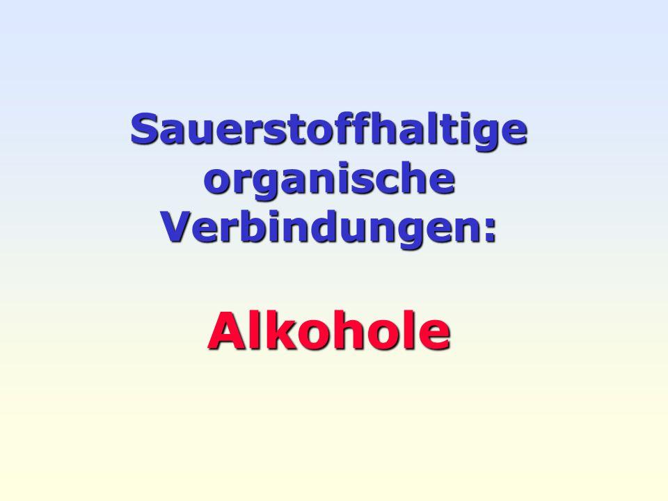 Weller 2005 Alkohole 12 Homologe Reihe der Alkanole Methanol Ethanol Propanol Butanol Pentanol Herstellung: CO + 2 H 2 CH 3 OH Lösungsmittel in der Industrie, Kraftstoff- zusatz, Brennstoffzellen.