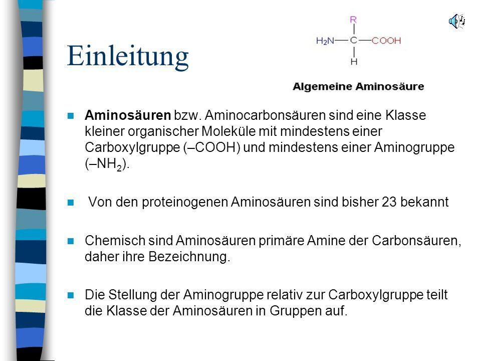 Einleitung Aminosäuren bzw.