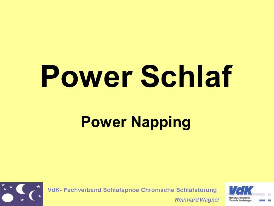 VdK- Fachverband Schlafapnoe Chronische Schlafstörung Reinhard Wagner Power Schlaf Power Napping