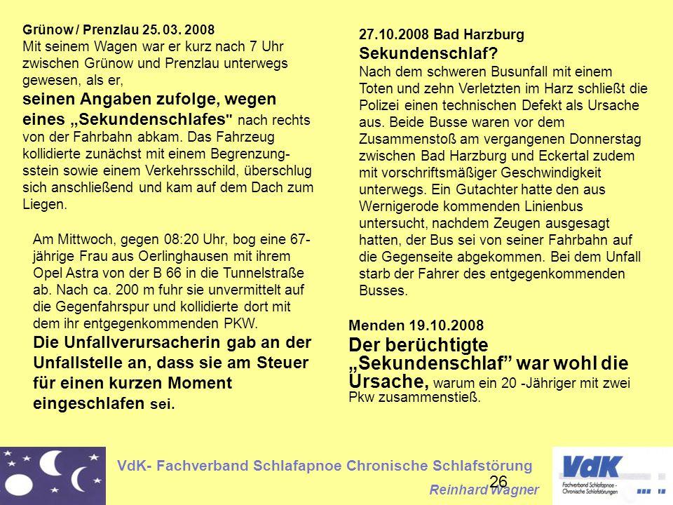 VdK- Fachverband Schlafapnoe Chronische Schlafstörung Reinhard Wagner 26 Grünow / Prenzlau 25.
