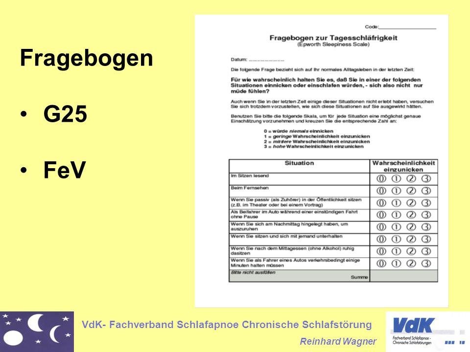 VdK- Fachverband Schlafapnoe Chronische Schlafstörung Reinhard Wagner Fragebogen G25 FeV