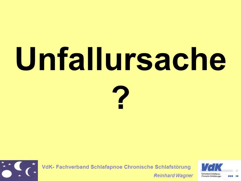VdK- Fachverband Schlafapnoe Chronische Schlafstörung Reinhard Wagner Unfallursache ?