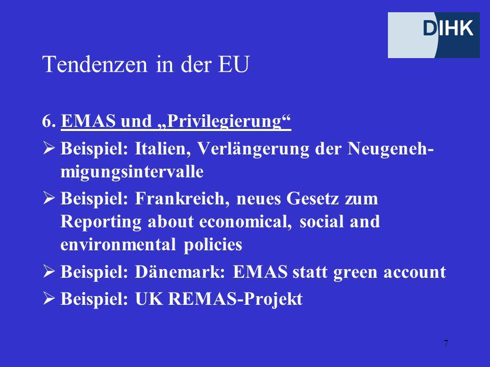 7 Tendenzen in der EU 6.
