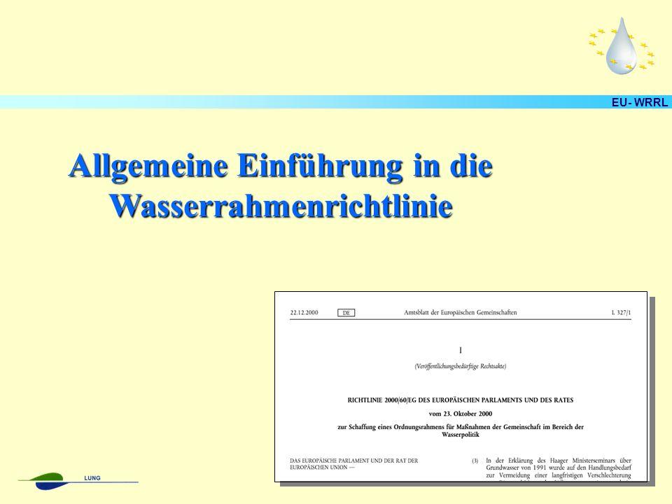 EU- WRRL Allgemeine Einführung in die Wasserrahmenrichtlinie