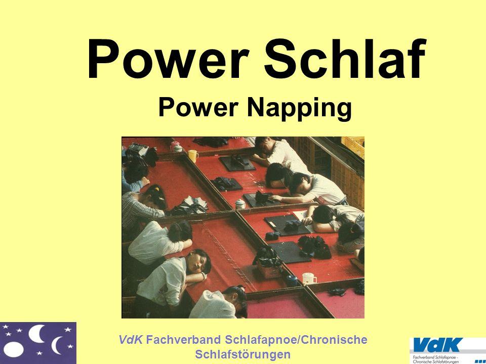 VdK Fachverband Schlafapnoe/Chronische Schlafstörungen Power Schlaf Power Napping