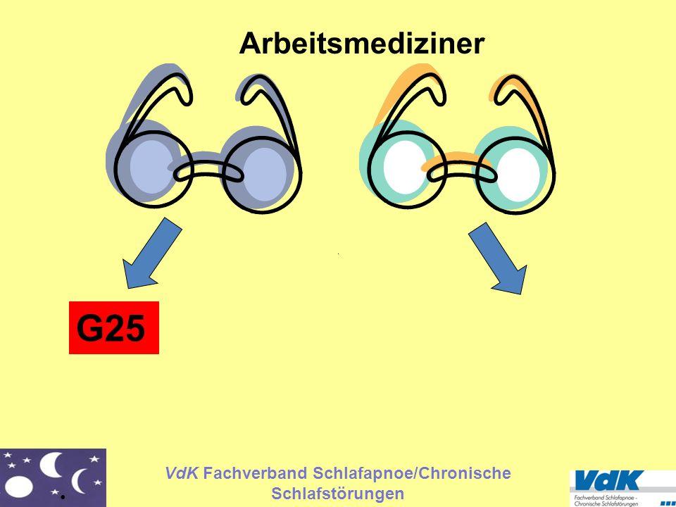 VdK Fachverband Schlafapnoe/Chronische Schlafstörungen G25 Arbeitsmediziner