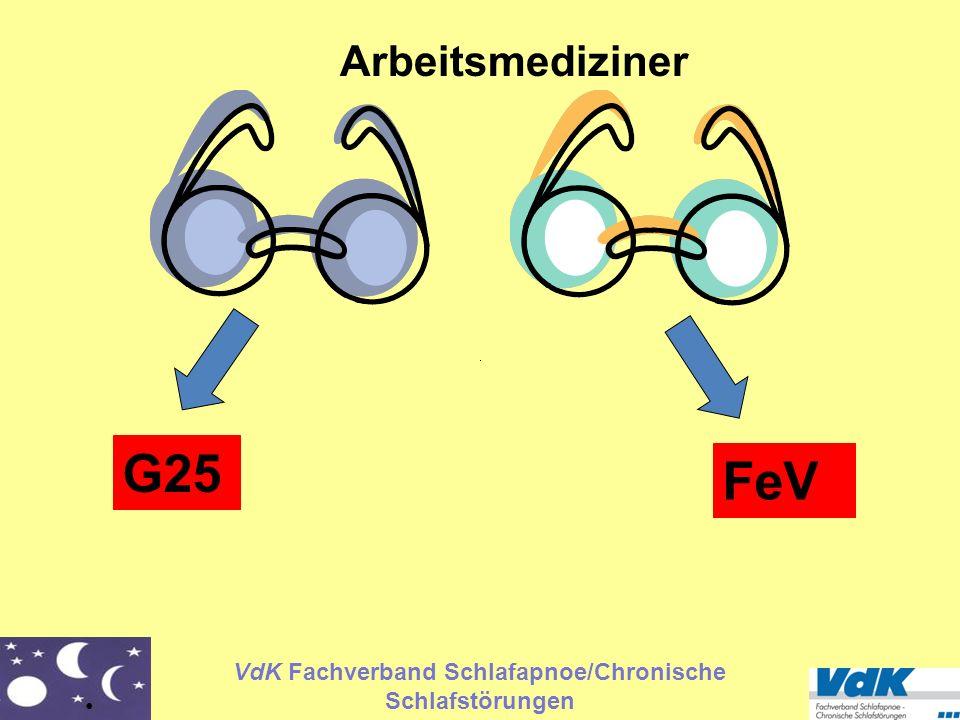 VdK Fachverband Schlafapnoe/Chronische Schlafstörungen FeV Arbeitsmediziner G25