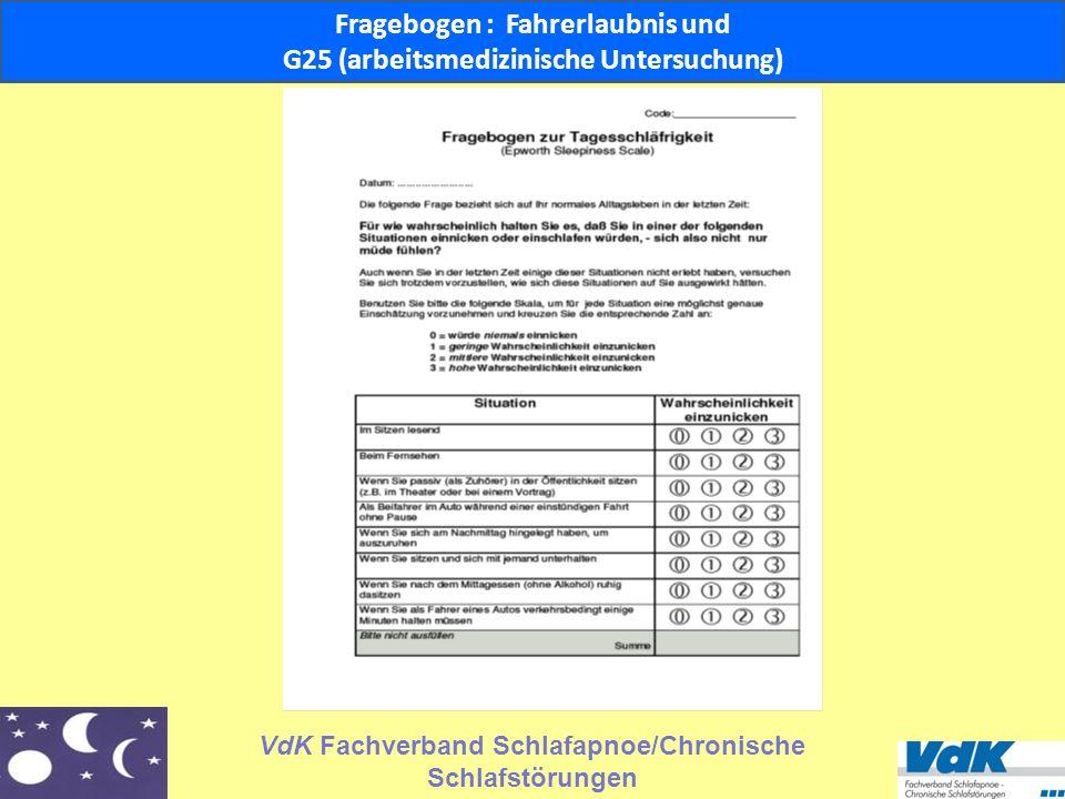 VdK Fachverband Schlafapnoe/Chronische Schlafstörungen Fragebogen Fahrerlaubnis und G25 (arbeitsmedizinische Untersuchung Fragebogen : Fahrerlaubnis u