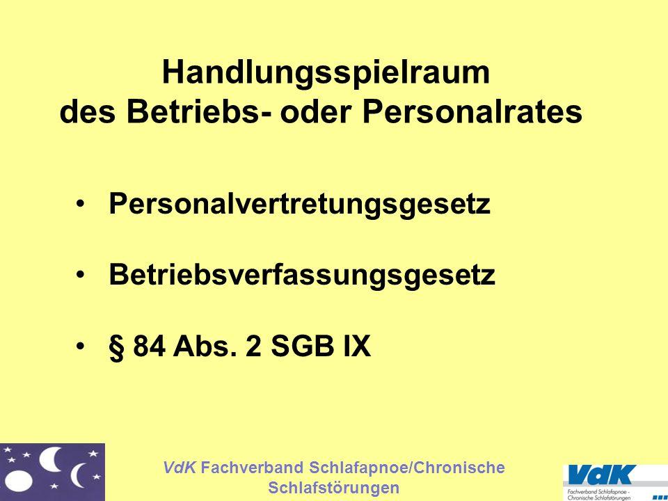VdK Fachverband Schlafapnoe/Chronische Schlafstörungen Handlungsspielraum des Betriebs- oder Personalrates Personalvertretungsgesetz Betriebsverfassun