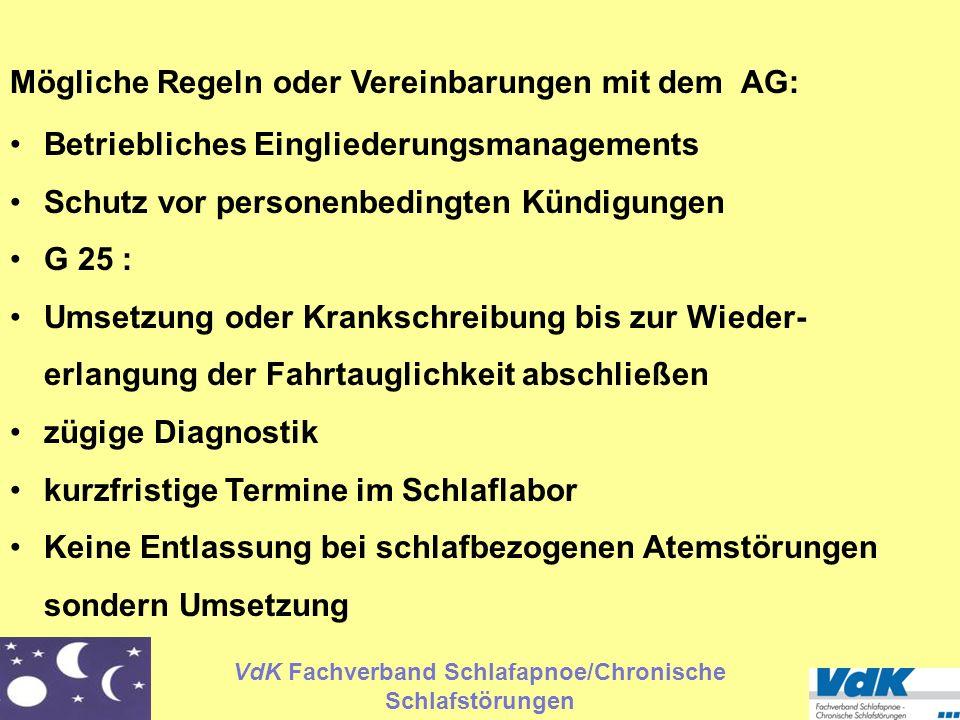 VdK Fachverband Schlafapnoe/Chronische Schlafstörungen Mögliche Regeln oder Vereinbarungen mit dem AG: Betriebliches Eingliederungsmanagements Schutz