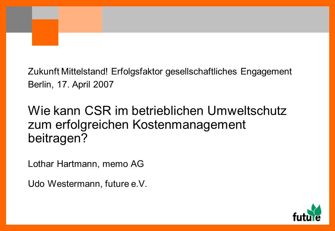 Zukunft Mittelstand. Erfolgsfaktor gesellschaftliches Engagement Berlin, 17.