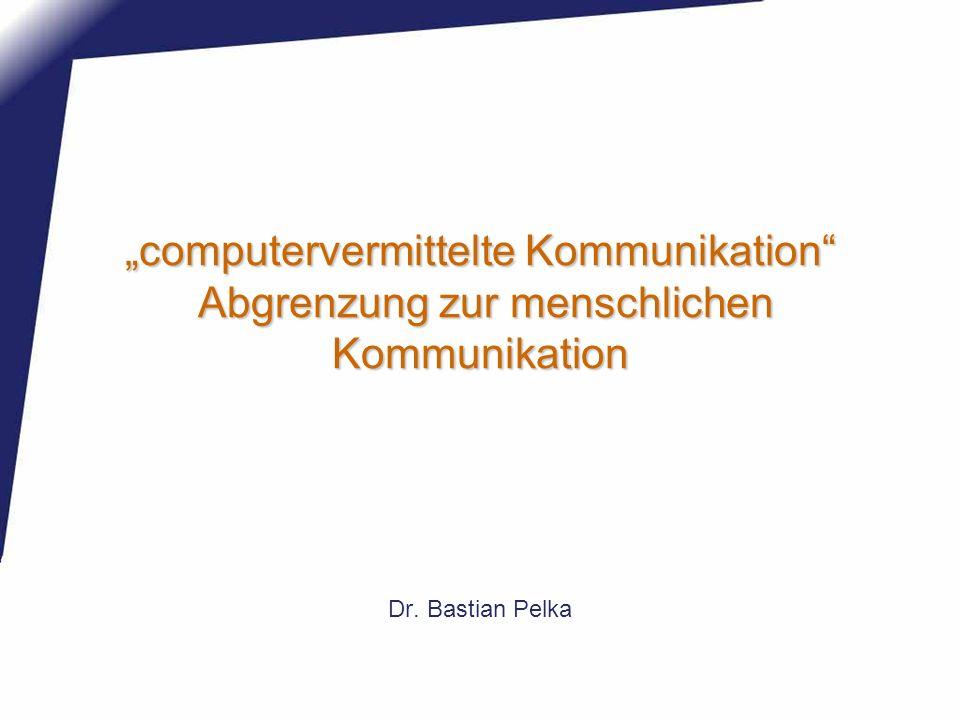 Definition der FG CvK sind alle Formen der interpersonalen, gruppenbezogenen und öffentlichen Kommunikation, die offline oder online über Computer(netze) und digitale Endgeräte (…) erfolgen.