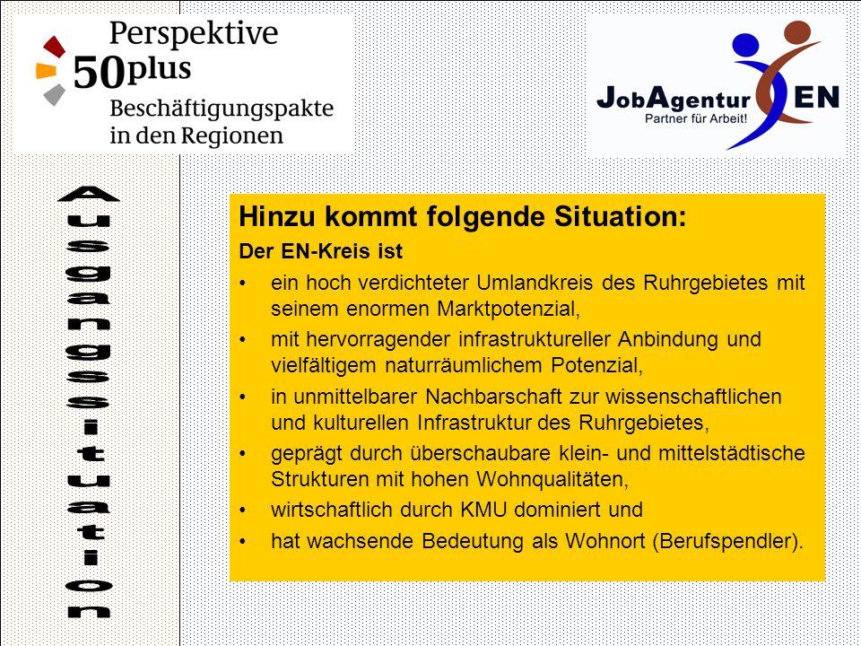 Hinzu kommt folgende Situation: Der EN-Kreis ist ein hoch verdichteter Umlandkreis des Ruhrgebietes mit seinem enormen Marktpotenzial, mit hervorragender infrastruktureller Anbindung und vielfältigem naturräumlichem Potenzial, in unmittelbarer Nachbarschaft zur wissenschaftlichen und kulturellen Infrastruktur des Ruhrgebietes, geprägt durch überschaubare klein- und mittelstädtische Strukturen mit hohen Wohnqualitäten, wirtschaftlich durch KMU dominiert und hat wachsende Bedeutung als Wohnort (Berufspendler).