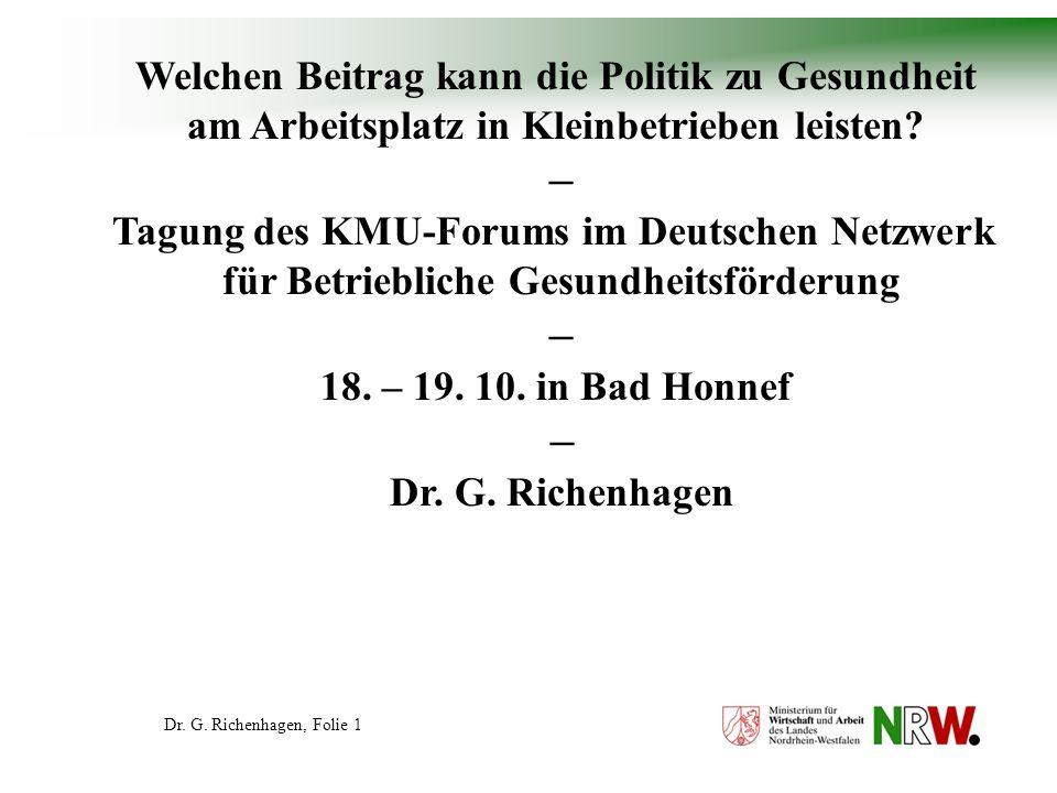Dr. G. Richenhagen, Folie 2 Die Arbeitswelt früher...