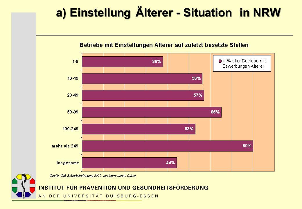 b) Beschäftigungsfähigkeit erhalten Herausforderungen Wie kann erreicht werden, dass zukünftig mehr Beschäftigte bis zum 65.