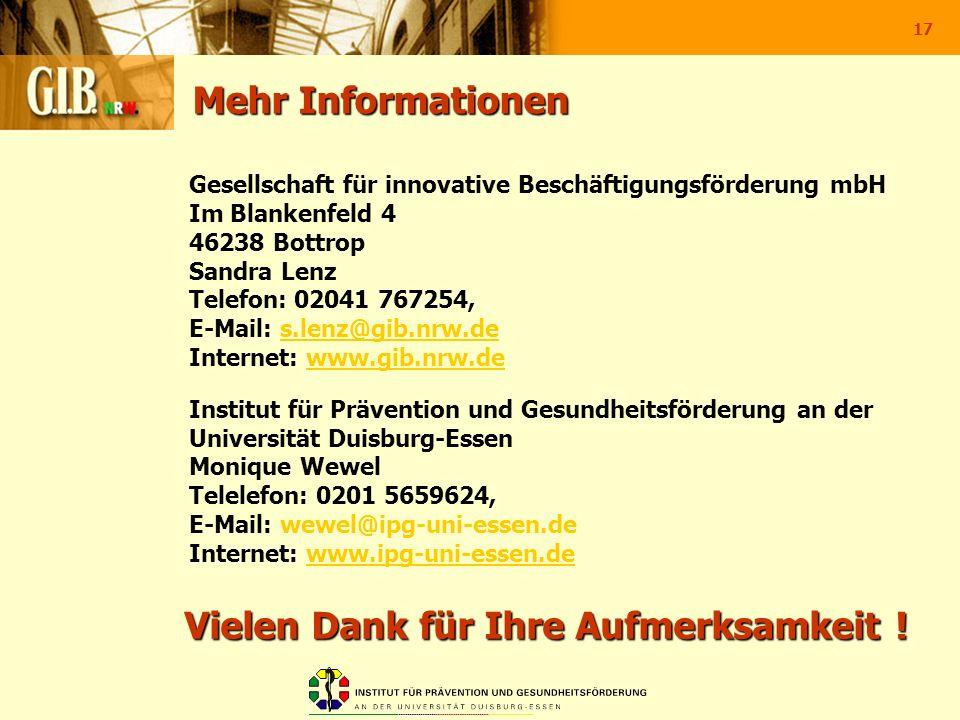 17 Mehr Informationen Gesellschaft für innovative Beschäftigungsförderung mbH Im Blankenfeld 4 46238 Bottrop Sandra Lenz Telefon: 02041 767254, E-Mail