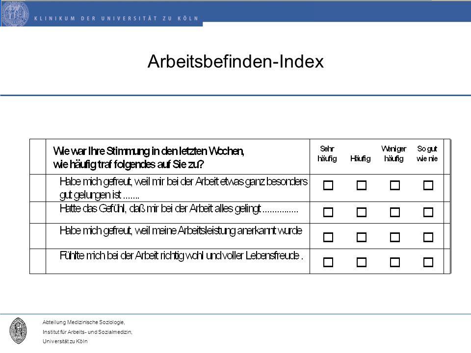 Abteilung Medizinische Soziologie, Institut für Arbeits- und Sozialmedizin, Universität zu Köln Arbeitsbefinden-Index