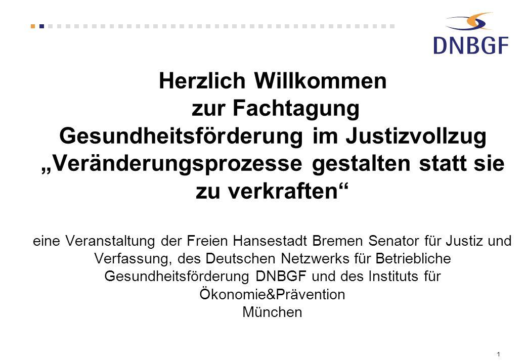 2 Das Deutsches Netzwerk für Betriebliche Gesundheitsförderung….