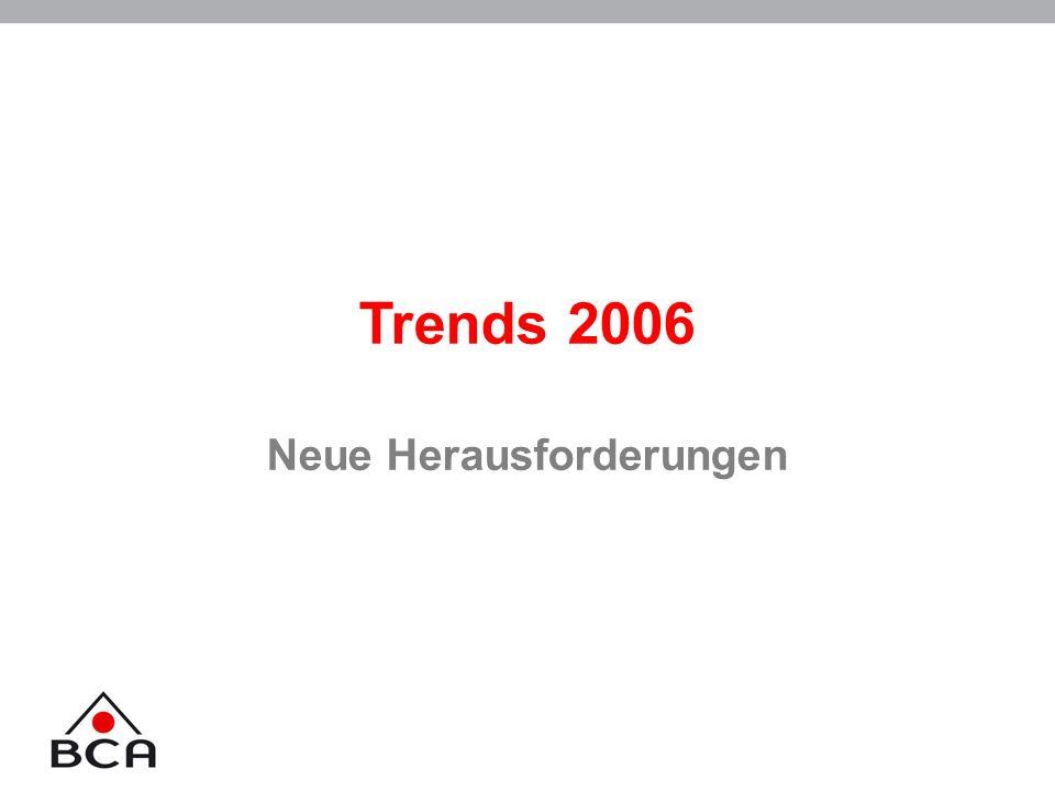 Trends 2006 Neue Herausforderungen
