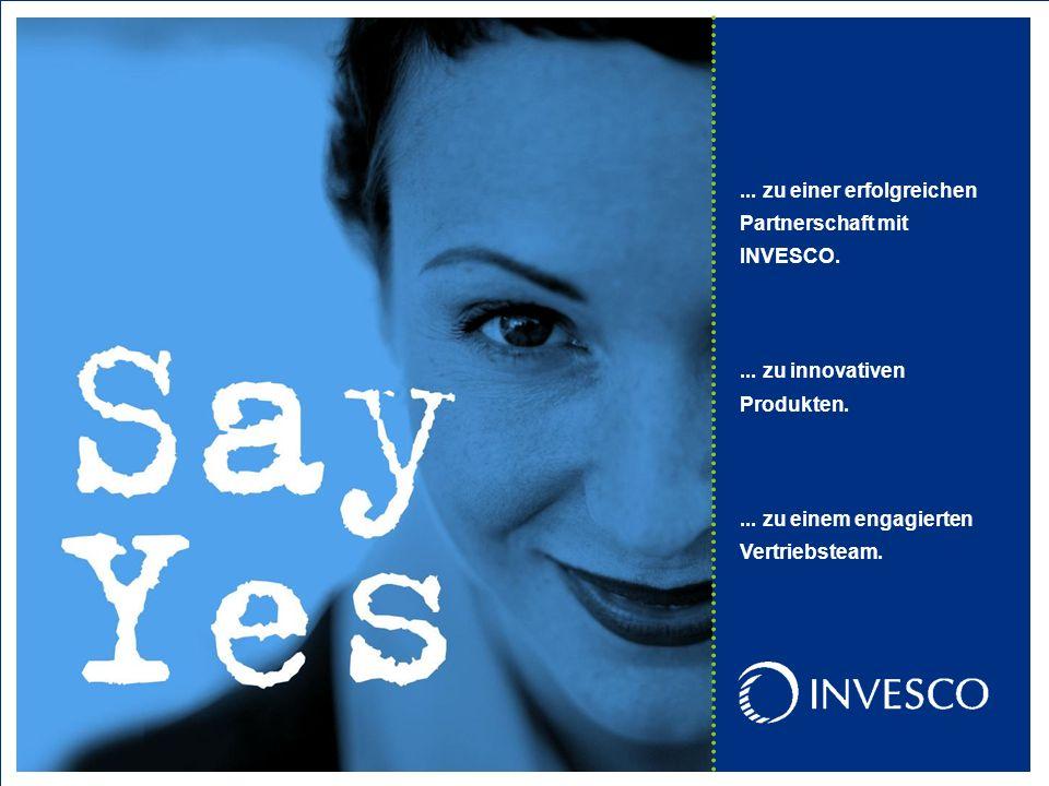 32... zu einer erfolgreichen Partnerschaft mit INVESCO....