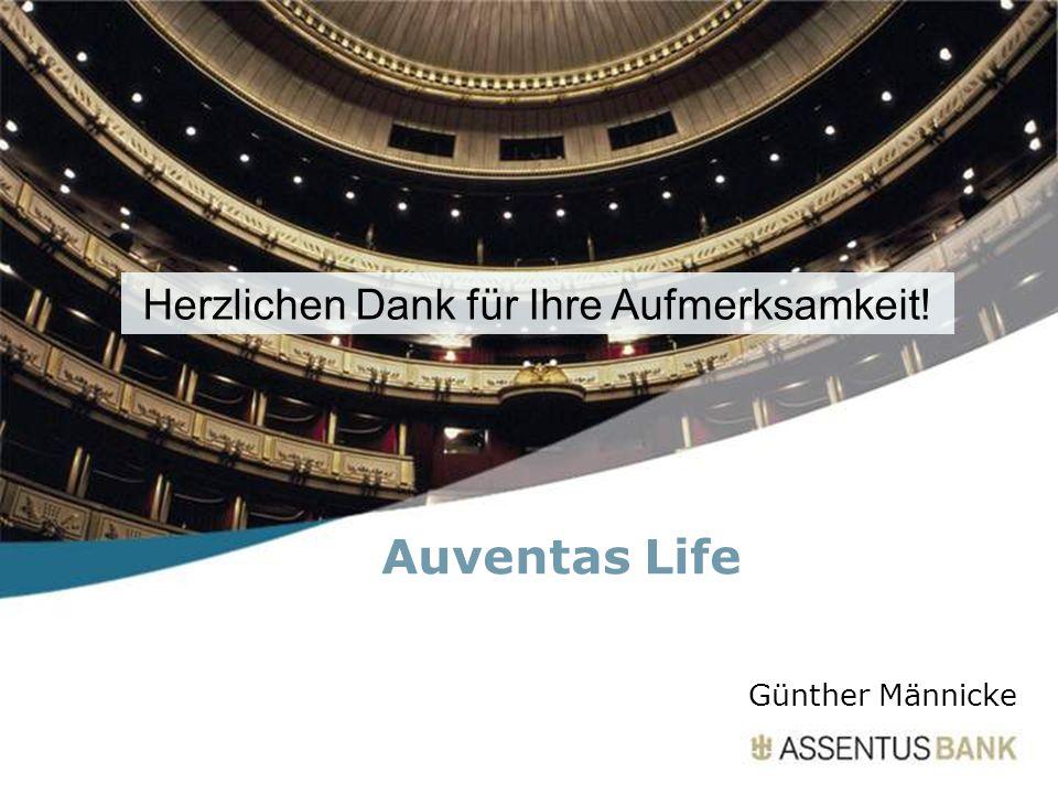 Herzlichen Dank für Ihre Aufmerksamkeit! Auventas Life Günther Männicke